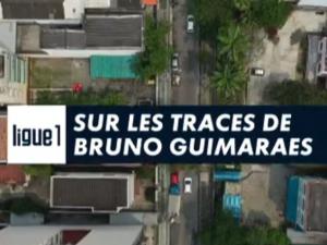 Sur les traces de Bruno Guimarães – Canal+